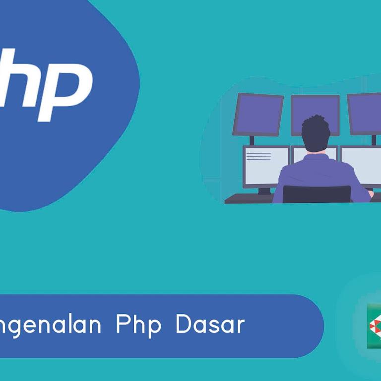 #Belajar PHP Part 1. Pengenalan PHP Dasar