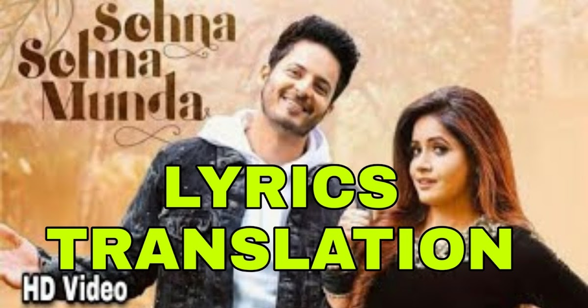 Sohna Sohna Munda Lyrics | Translation | in English/Hindi