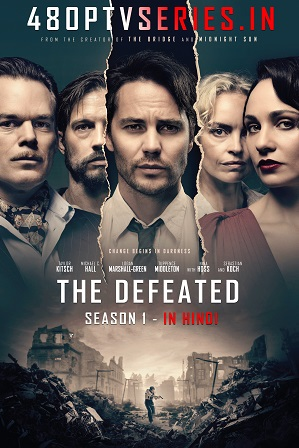 The Defeated (Shadowplay) Season 1 Full Hindi Dual Audio Download 480p 720p All Episodes