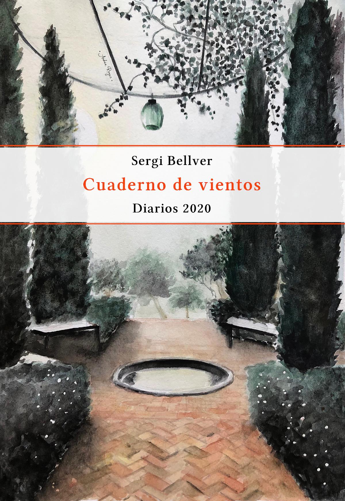 'Cuaderno de vientos. Diarios 2020', de Sergi Bellver