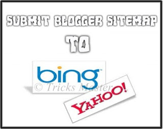 submit blogger sitemap to bing and yahoo my tech cafe