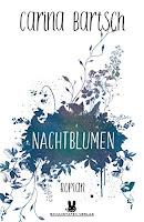 https://www.amazon.de/Nachtblumen-Carina-Bartsch-ebook/dp/B0716J14F1