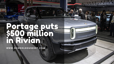 portage-puts-500-million-in-rivian