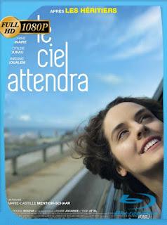 Le Ciel Attendra (2016) HD [1080p] Latino [GoogleDrive] SilvestreHD