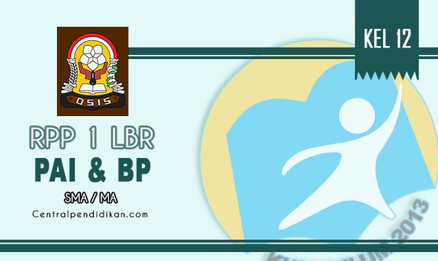 RPP 1 Lembar PAI dan BP SMA Kelas XII Semester 1 dan 2 Th 2021/2022