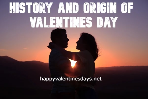 History and Origin of Valentines Day : What is valentines day