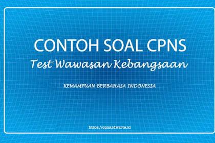 Contoh Soal Tes Wawasan Kebangsaan (TWK) CPNS 2019 - V