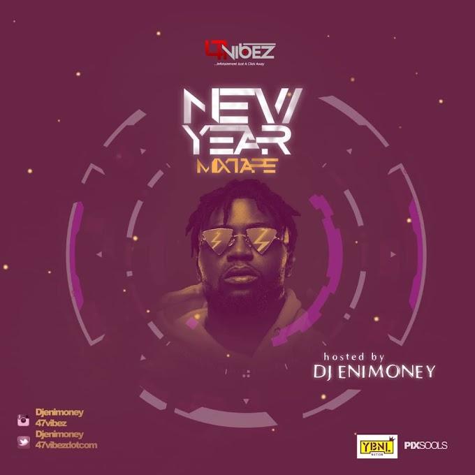 Mixtape: DJ Enimoney – New Year Mixtape
