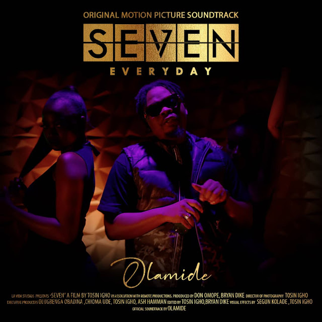 Olamide - Seven (Everyday) (Afro Pop)