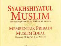 Dr. Atabik Luthfi, MA;  Membentuk Pribadi Muslim Ideal, Karya Dr. Muhammad Ali al Hasyimi Menghadirkan Pribadi Qurani dan Nabawi