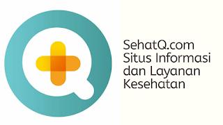 SehatQ.com memberi informasi masalah kesehatan