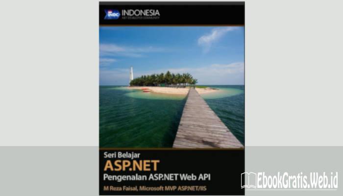 Ebook Belajar ASP.NET(Pengenalan ASP.NET web API Lengkap)