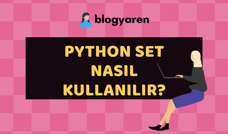 python set kullanımı nasıl yapılır