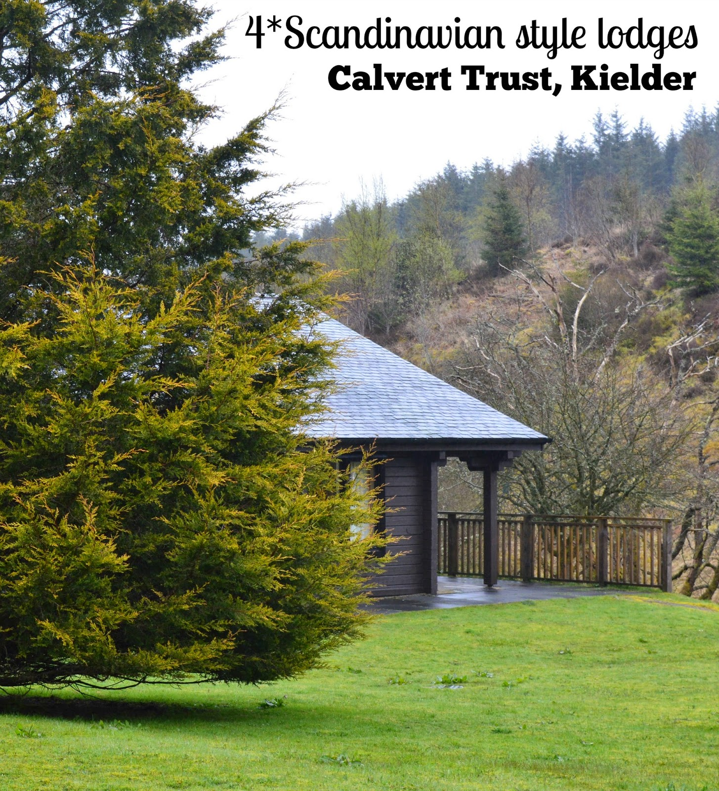 Calvert trust lodge review, Kielder