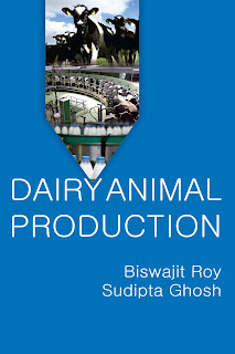 Dairy Animal Production by Biswajit Roy & Sudipta Ghosh