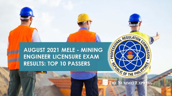 RESULT: August 2021 Mining Engineering board exam top 10