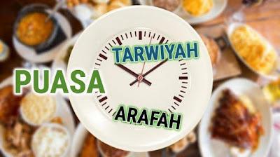 KEUTAMAAN PUASA TARWIYAH DAN AROFAH