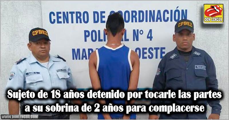 Sujeto de 18 años detenido por tocarle las partes a su sobrina de 2 años para complacerse