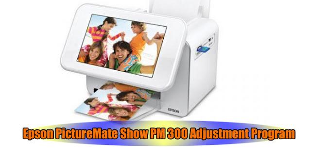 Epson PictureMate Show PM 300 Printer Adjustment Program