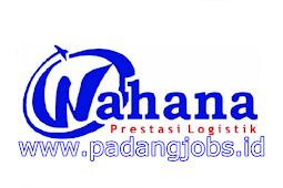 Lowongan Kerja Padang: Wahana Prestasi Logistik Juli 2018