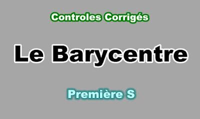 Controles Corrigés de Barycentre Première S PDF