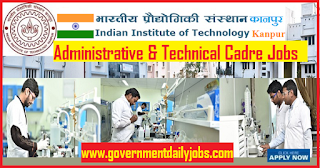 IIT Kanpur Vacancy 2018 Apply for Administrative & Technical Posts
