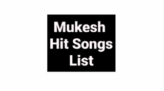 Best of Mukesh songs list