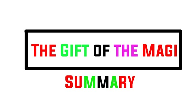 The Gift of the Magi Summary Class 12th English