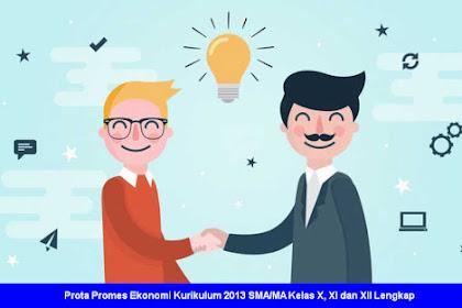 Prota Promes Ekonomi Kurikulum 2013 SMA/MA Kelas X, XI dan XII Lengkap