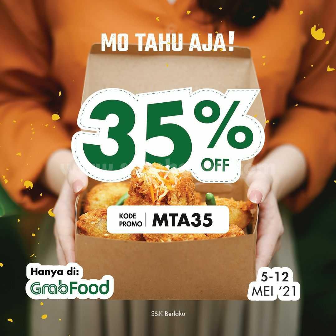 Promo MO TAHU AJA DISKON 35% khusus pemesanan via GRABFOOD