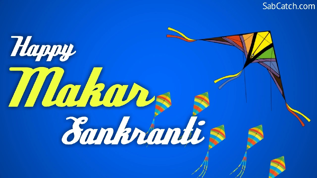 Happy Makar Sankranti Wishes 2021