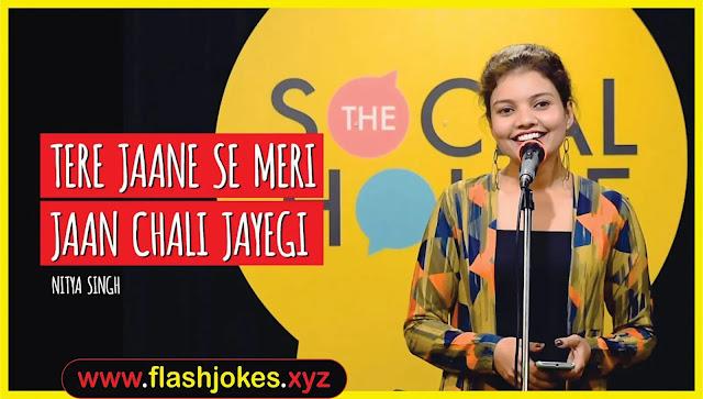 Tere Jaane Se Meri Jaan Chali Jayegi | Nitya Singh | The Social House Poetry