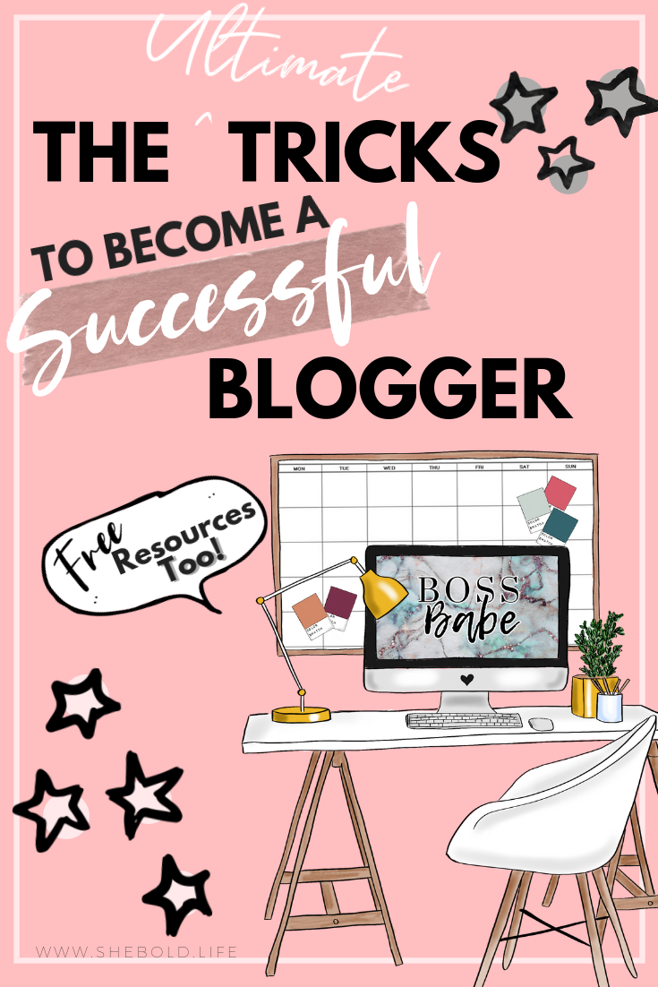The ultimate tricks to become a successful Blogger
