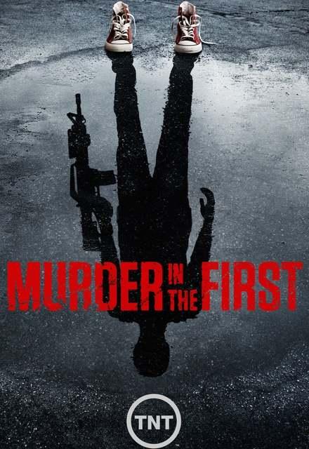 Murder In The First Saison 3 VOSTFR