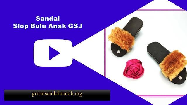 grosirsandalmurah.org - Sandal Anak - Slop bulu Anak GSJ