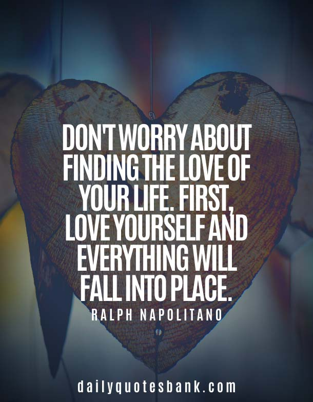 Inspirational Quotes On How To Love Yourself First