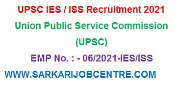 UPSC IES/ISS Recruitment 2021 Notification Apply Online