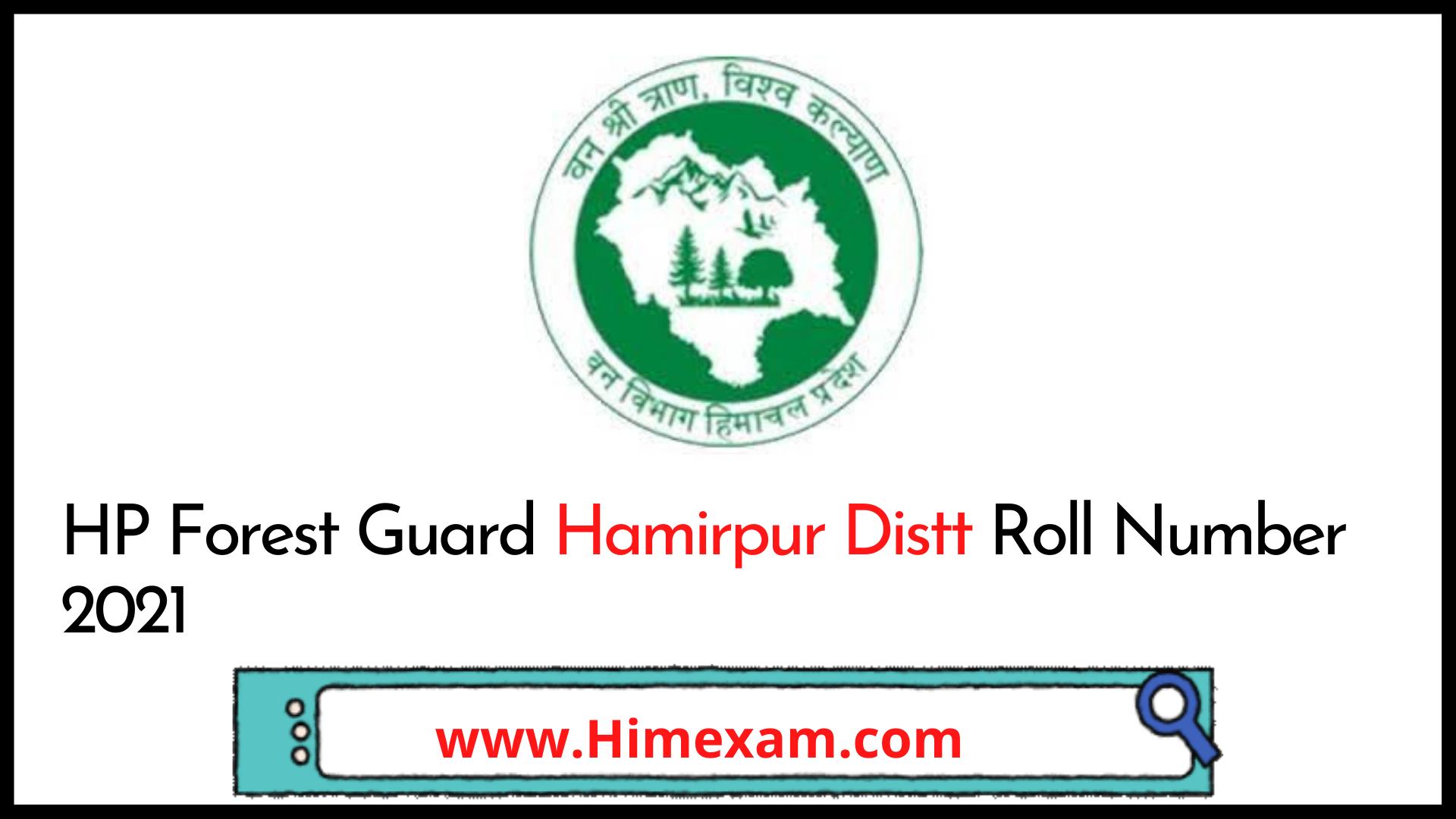 HP Forest Guard Hamirpur Distt Roll Number 2021