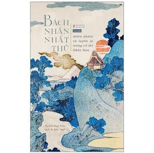 Bách Nhân Nhất Thủ - Thiên Nhiên Và Luyến Ái Trong Cổ Thi Nhật Bản ebook PDF-EPUB-AWZ3-PRC-MOBI