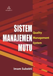 SISTEM MANAJEMEN MUTU; QUALITY MANAGEMENT SYSTEM