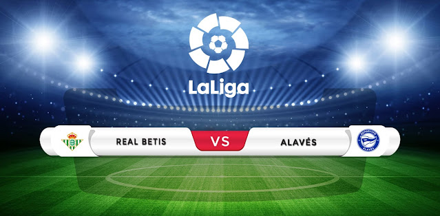 Real Betis vs Alaves Prediction & Match Preview