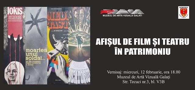 """Vernisajul expoziției ,,Afișul de film și teatru în patrimoniu"""" la Galati"""