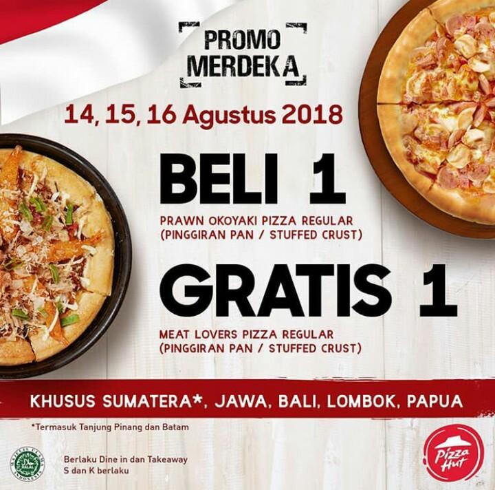 Promo Merdeka Pizza Hut Beli 1 Gratis 1 Bulan Agustus 2018