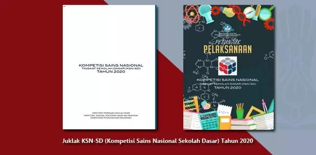 Juklak KSN-SD (Kompetisi Sains Nasional Sekolah Dasar) Tahun 2020
