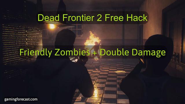 Dead Frontier 2 Hack (Free Download) Undetected 2021
