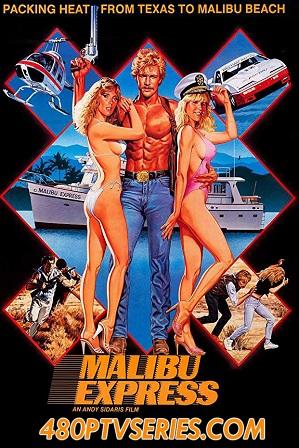 Watch Online Free Malibu Express (1985) Full Hindi Dual Audio Movie Download 480p 720p Bluray