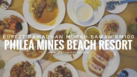 Buffet Ramadhan Murah Bawah RM100 Di Philea Mines Beach Resort