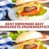 BEST HOMEMADE BEEF BURGERS (5 INGREDIENTS!)