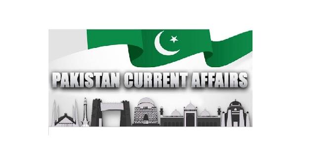 Current Affairs Pakistan List 2021