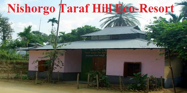 Habiganj Nishorgo Taraf Hill Eco-Resort